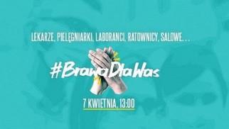 #BrawaDlaWas. Dzisiaj o 13 podziękujmy pracownikom służby zdrowia