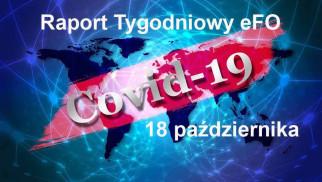 COVID-19 – RAPORT TYGODNIOWY – 18 PAŹDZIERNIKA