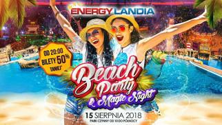 Energylandia zaprasza na Beach Party & Magic Night