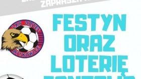 """LKS """"ORZEŁ"""" Witkowice zaprasza na festyn oraz loterię fantową"""