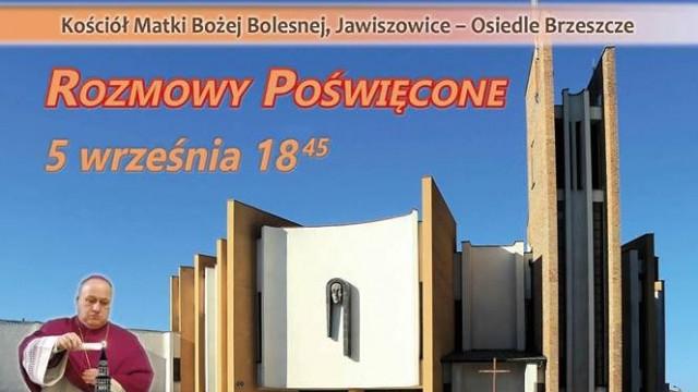 'Rozmowy Poświęcone' z biskupem Gregerem - InfoBrzeszcze.pl