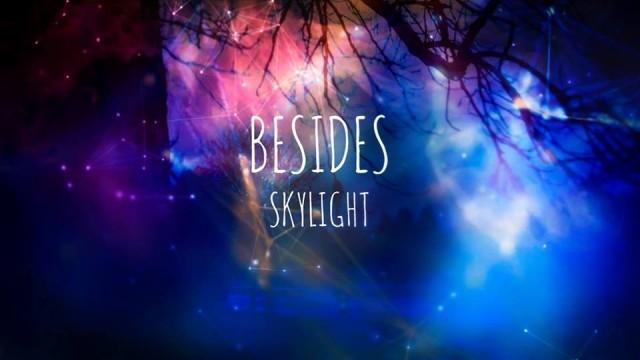 'Skylight' zapowiada nowe wydawnictwo Besides - InfoBrzeszcze.pl