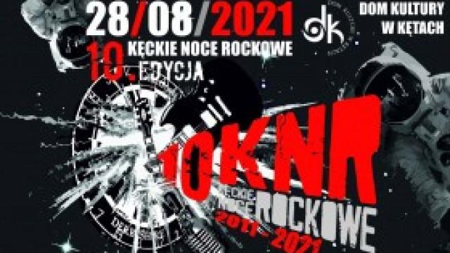 10. edycja Kęckich Nocy Rockowych 2021