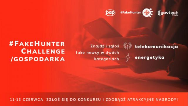 11 czerwca rusza konkurs #FakeHunter Challenge/Gospodarka
