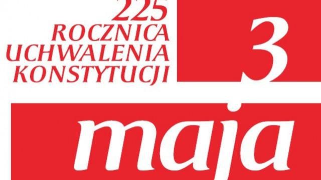 225. rocznica uchwalenia Konstytucji 3 maja