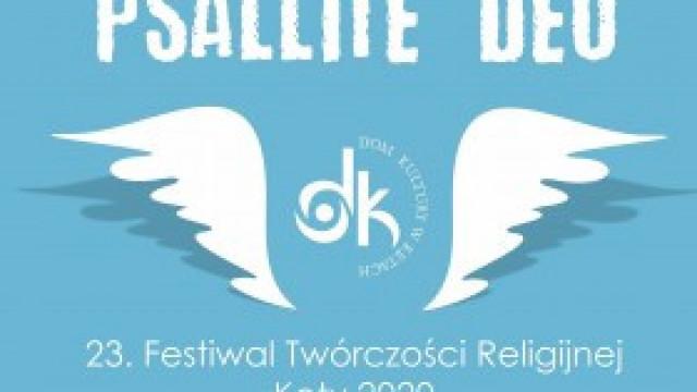 23. Festiwal Twórczości Religijnej Psallite Deo 2020. Zapraszamy do udziału!
