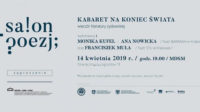 "71. Krakowski Salon Poezji w MDSM ""Kabaret na koniec świata"""