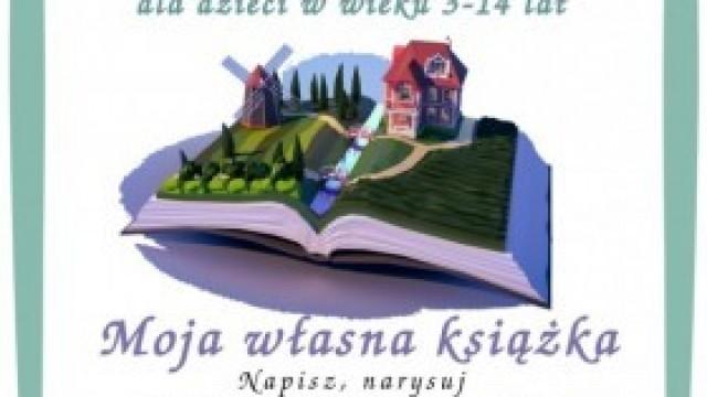 """""""Moja własna książka"""" - zapraszamy do udziału w konkursie!"""