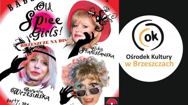 Babski Kabaret Old Spice Girls w Brzeszczach - InfoBrzeszcze.pl