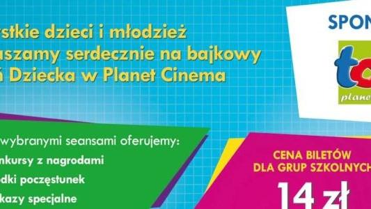 Bajkowy Dzień Dziecka w Planet Cinema