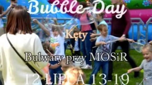 Bubble Day w Kętach. Zapraszamy!