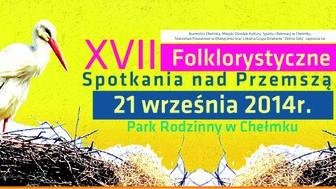 CHEŁMEK. Folklorystyczne spotkania w Parku Rodzinnym