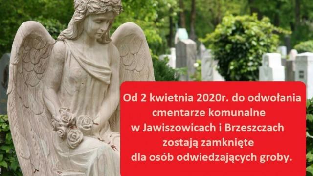 Cmentarze zamknięte dla odwiedzających - InfoBrzeszcze.pl