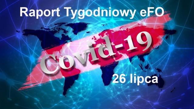 COVID-19 – RAPORT TYGODNIOWY – 26 LIPCA