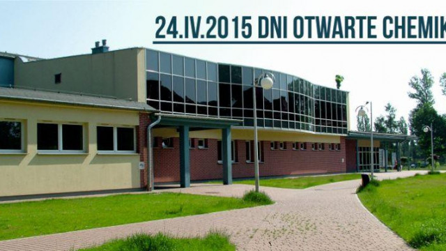 "Dni Otwarte ""Chemika"" - 24.04.2015"