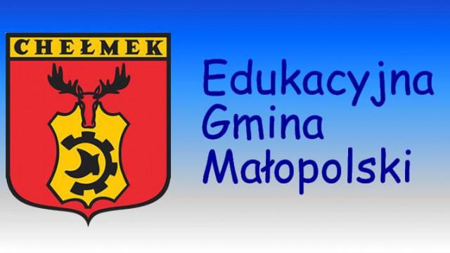 Gmina Chełmek - V miejsce w Edukacyjnej Gminie Małopolski
