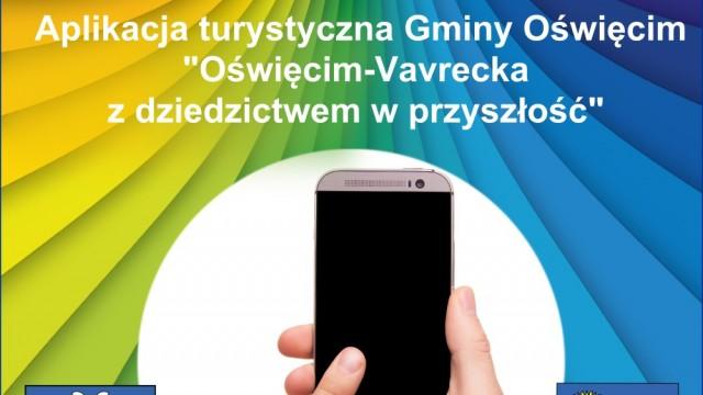 GMINA OŚWIĘCIM. Zapraszamy do pobrania mobilnego przewodnika po gminie Oświęcim