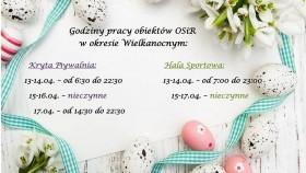 Godziny pracy obiektów OSiR w okresie Wielkanocnym