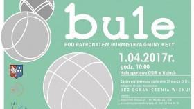 I Otwarty Turniej Gry w Bule pod patronatem Burmistrza Gminy Kęty