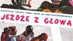 Jeżdżę z głową!  Rusza kolejna edycja projektu nauki jazdy na nartach