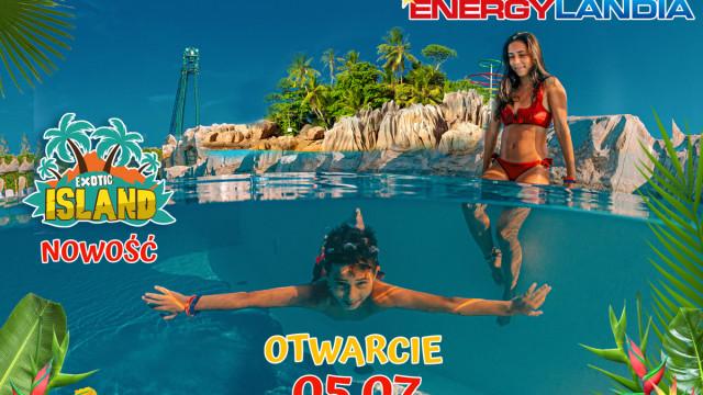 Już w poniedziałek wielkie Otwarcie Exotic Island w Parku Energylandia w Zatorze