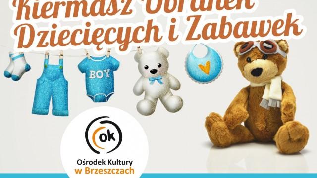 Kiermasz ubranek dziecięcych i zabawek - InfoBrzeszcze.pl
