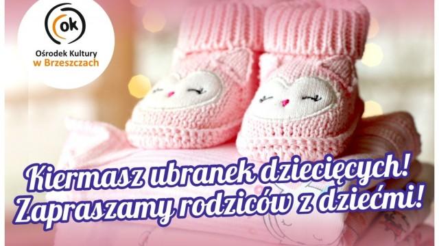 Kiermasz ubranek dziecięcych w OK w Brzeszczach - InfoBrzeszcze.pl