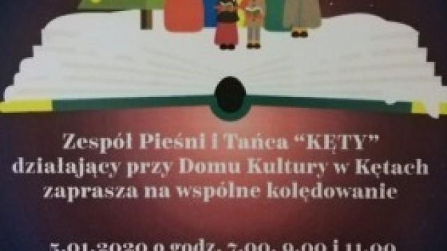 """Kolędowanie z Zespołem Pieśni i Tańca """"Kęty"""""""