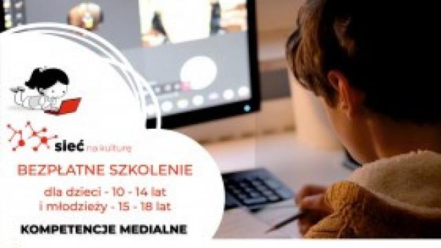Kompetencje medialne - bezpłatne warsztaty dla dzieci i młodzieży