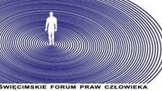 KONFERENCJA. I Oświęcimskie Forum Praw Człowieka