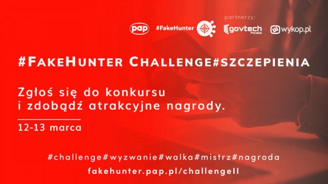 Konkurs #FakeHunter Challenge już za dwa dni