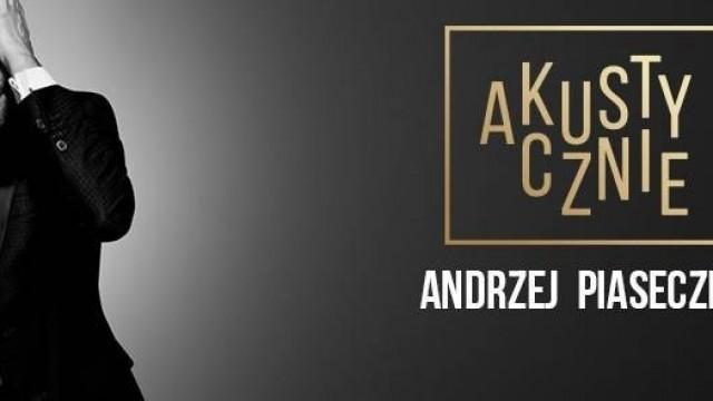 KONKURS. Wygraj bilety na koncert Andrzeja Piasecznego