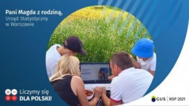 Liczymy się dla Polski: Spisz całą rodzinę lub zachęć swoich bliskich do samospisu internetowego!
