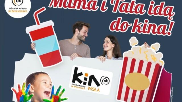 Mama i Tata idą do kina! - InfoBrzeszcze.pl