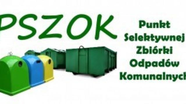 Mieszkańcu, skorzystaj z Punktu Selektywnej Zbiórki Odpadów Komunalnych