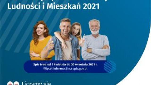 Narodowy Spis Powszechny Ludności i Mieszkań 2021 - trwa od 01 kwietnia 2021 do 30 września 2021
