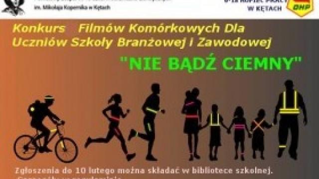 """""""NIE BĄDŹ CIEMNY"""" – zaproszenie do udziału w konkursie"""