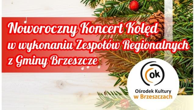 Noworoczny koncert kolęd w OK - InfoBrzeszcze.pl