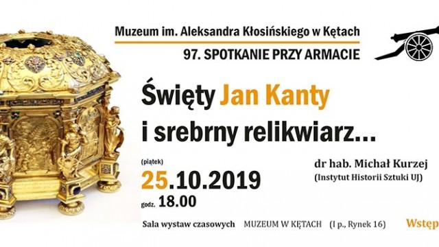 O świętym Janie Kantym i srebrnym relikwiarzu
