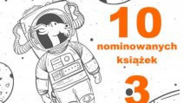 Oświęcim. 10 najlepszych książek w 27. Ogólnopolskiej Nagrodzie Literackiej im. Kornela Makuszyńskiego