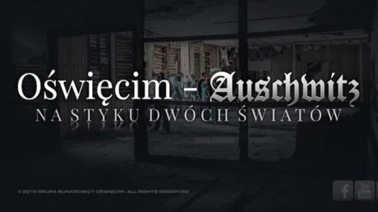 Oświęcim – Auschwitz. Na styku dwóch światów