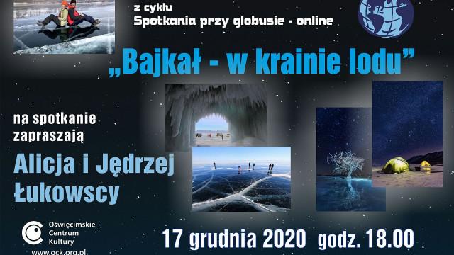 """OŚWIĘCIM. """"Bajkał – w krainie lodu"""" spotkanie online"""