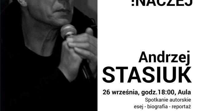 OŚWIĘCIM. Andrzej Stasiuk znów odwiedzi MBP