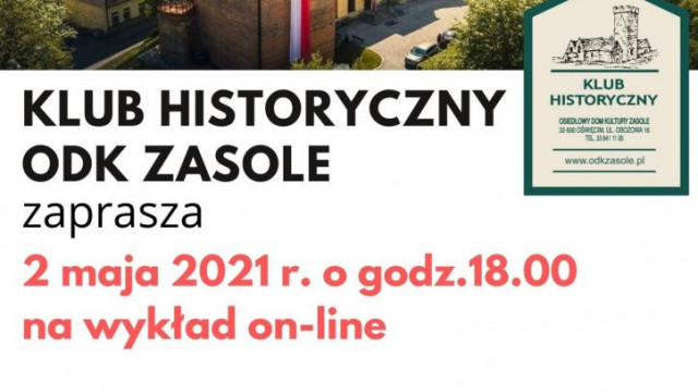 """Oświęcim. Historie i opowiastki o majowym świętowaniu w Oświęcimiu oraz premiera pieśni """" Witaj, majowa jutrzenko"""" online"""