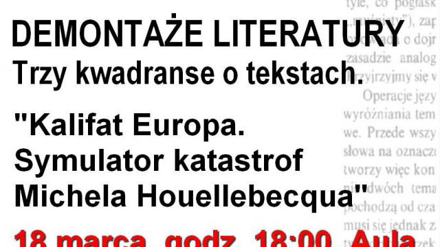 OŚWIĘCIM. Kalifat Europa. Symulator katastrof Michela Houellebecqua