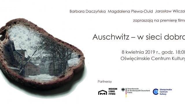 """OŚWIĘCIM. Premierowy pokaz filmu """"Auschwitz – w sieci dobra"""""""