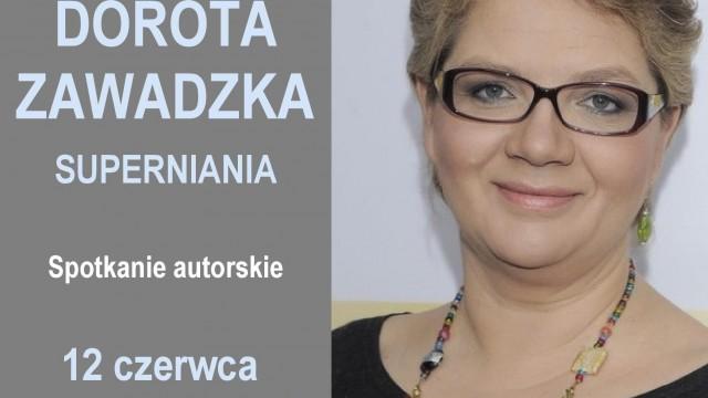 OŚWIĘCIM. Spotkanie z Dorotą Zawadzką – Supernianią