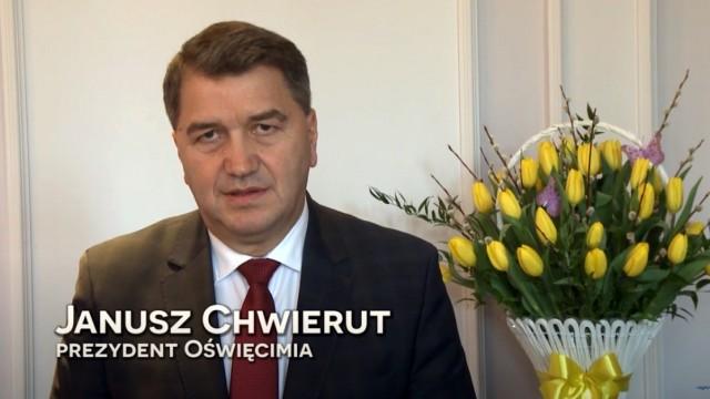 OŚWIĘCIM. Życzenia na Wielkanoc prezydenta Janusza Chwieruta