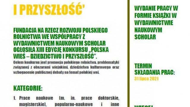 """""""Polska wieś – dziedzictwo i przyszłość"""". Konkurs Fundacji na rzecz Rozwoju Polskiego Rolnictwa"""