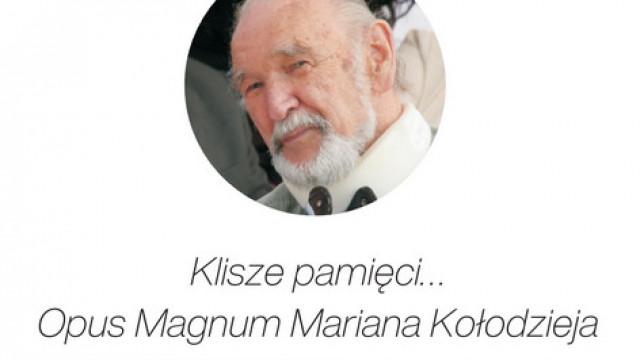 """Prezentacja nieznanych prac Mariana Kołodzieja, autora """"Klisz pamięci"""""""
